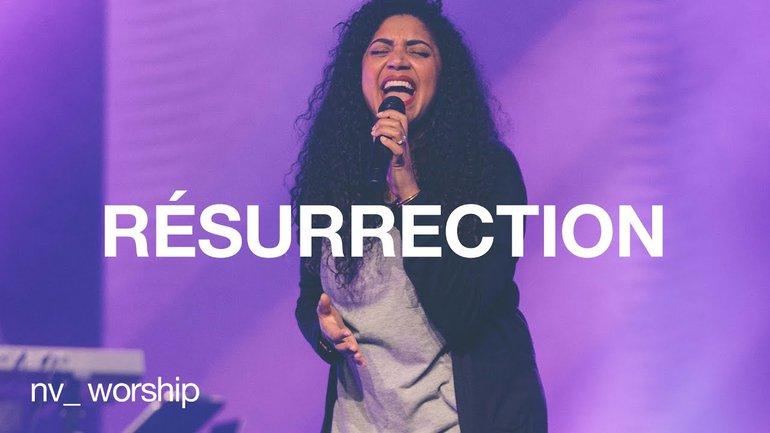 Résurrection | NV Worship