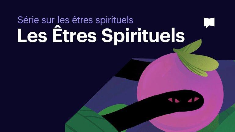 Introduction aux êtres spirituels