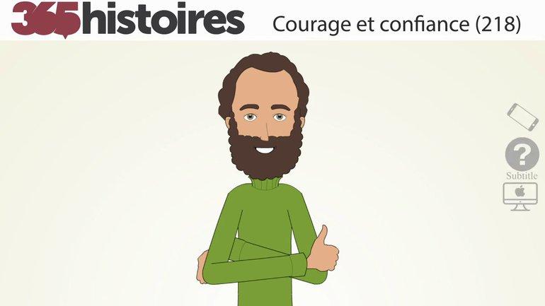 Courage et confiance (218)