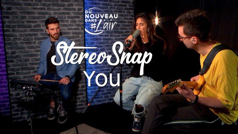 You - StereoSnap - Du nouveau dans l'air