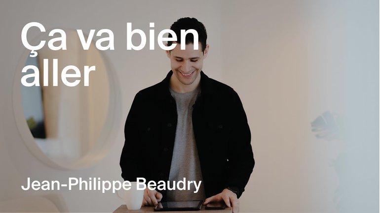 Ça va bien aller - Jean-Philippe Beaudry