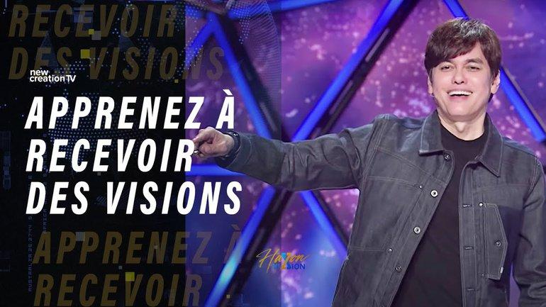 Joseph Prince - Apprenez à recevoir des visions | New Creation TV Français
