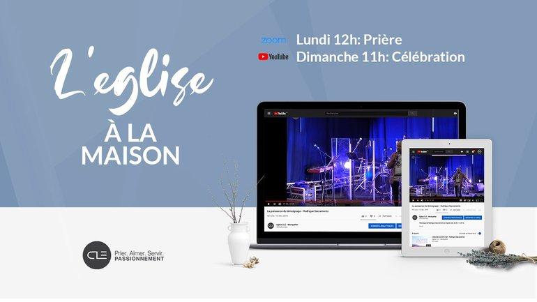 Célébration 05/04/2020 - Eglise Clé à Montpellier