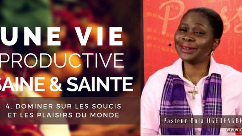 Olivia Bola Ogedengbe - Une vie productive saine et sainte (4)