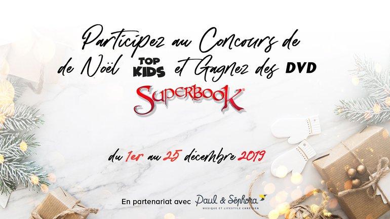 Participe au Concours TopKids de Noël sur Facebook !