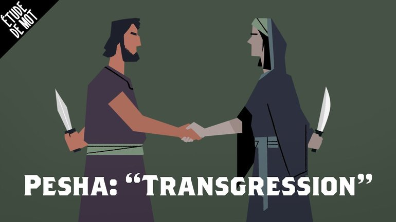 Pesha / Transgression