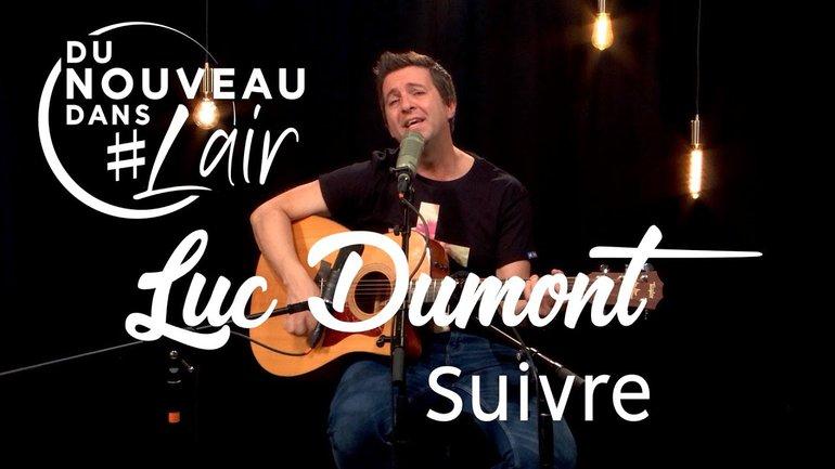 Suivre - Luc Dumont