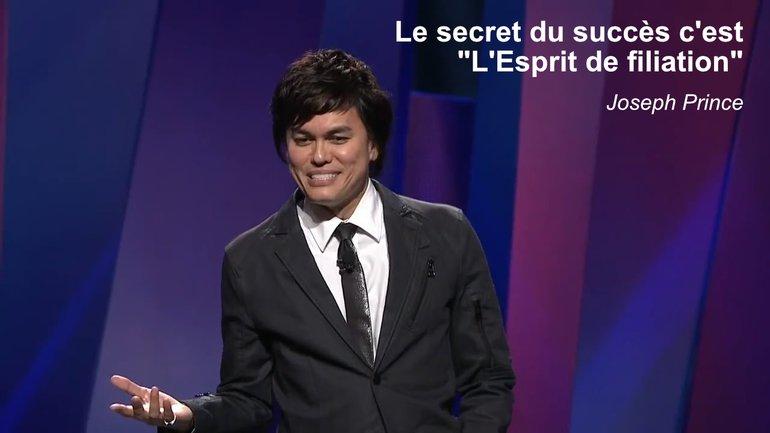 """Le secret du succès c'est """"L'Esprit de filiation"""""""