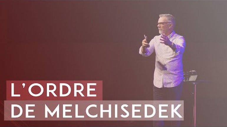L'ordre de Melchisedek - Paul Marc Goulet