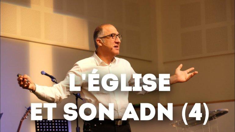 L'Église et son ADN - Partie 4 - Pasteur Alain Aghedu