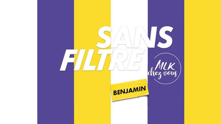 Sans Filtre / Hors-série - Benjamin