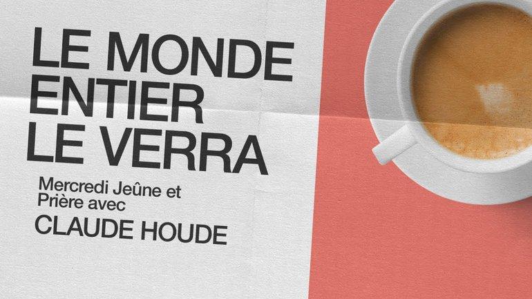 6 Janvier 2021 _Le monde entier le verra _Claude Houde