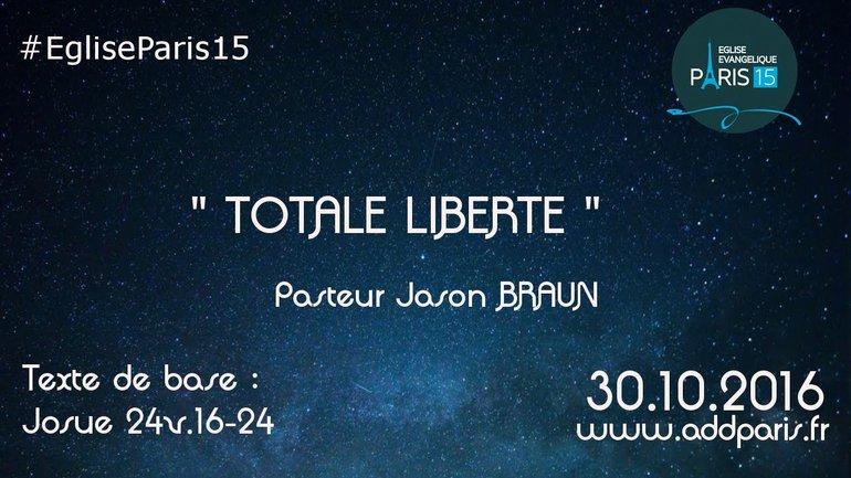 Totale liberté - Jason BRAUN
