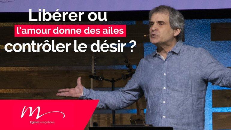 Libérer ou contrôler le désir ? - Jean-Pierre Civelli
