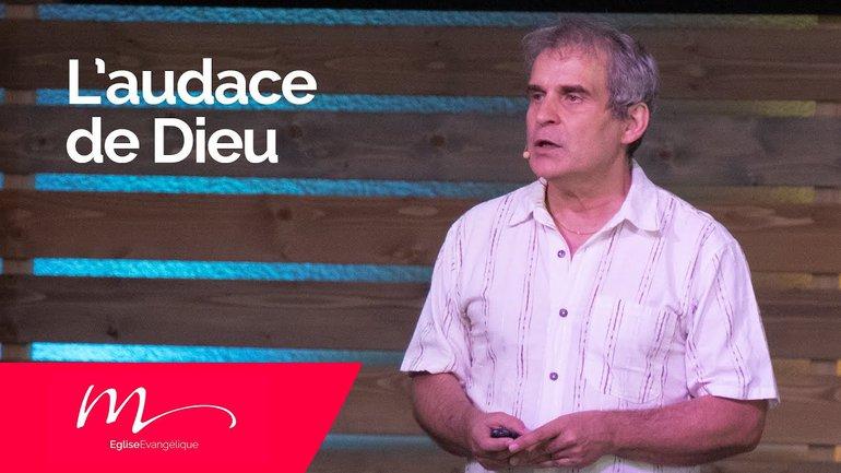 L'audace de Dieu - Jean-Pierre Civelli