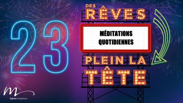 Des Rêves Méditation 23 - Jean 15.3 - Église M