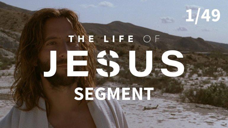 La Parole faite chair | La vie de Jésus | 1/49