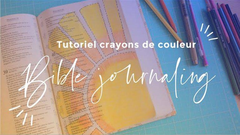 Bible Journaling - DIY Crayons de Couleur