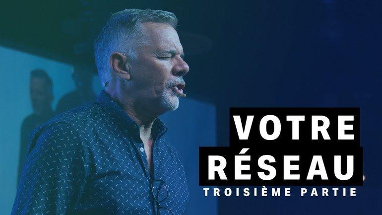 Paul Marc Goulet - Votre réseau - Troisième partie