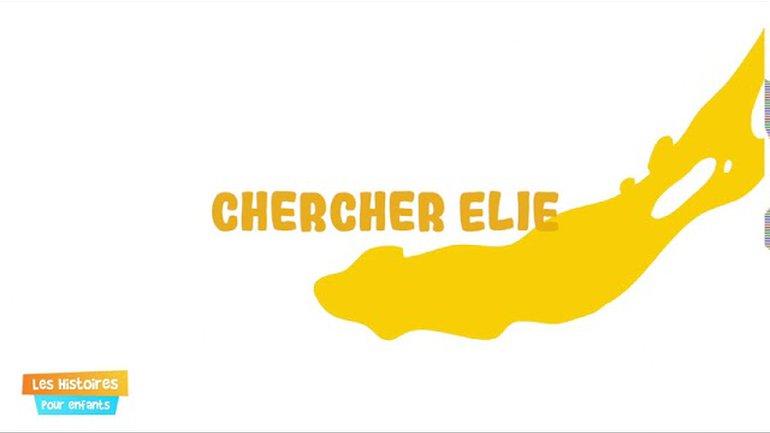 Chercher Elie 1 - Épisode 16