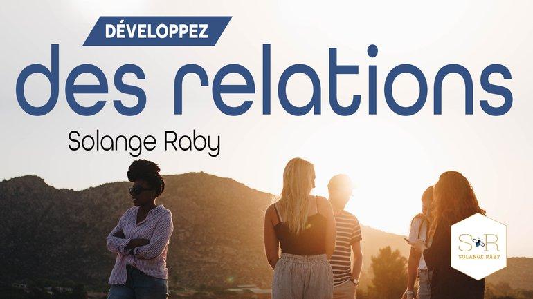 Développez les relations
