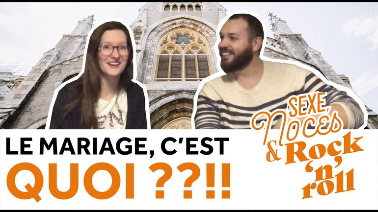LE MARIAGE, C'EST QUOI AU JUSTE ? [Sexe, Noces & Rock'n'Roll]