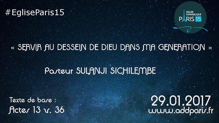 Servir au dessein de Dieu dans ma génération - Pasteur Sulanji Sichilembe