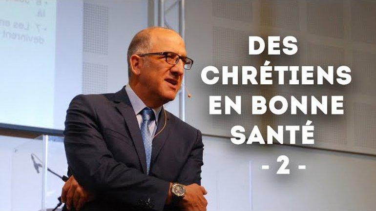 Chrétiens en bonne santé (2) - Pasteur Alain Aghedu
