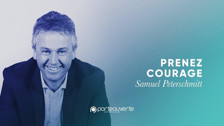 Prenez courage - Samuel Peterschmitt [Culte PO 12/07/2020]