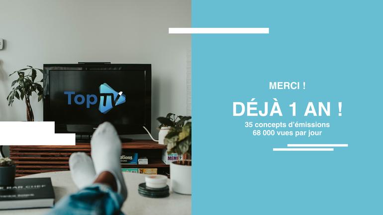 TopTV fête ses 1 an !  🎊 🎉