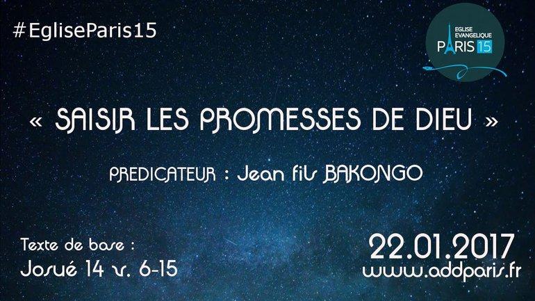 """""""SAISIR LES PROMESSES DE DIEU"""""""