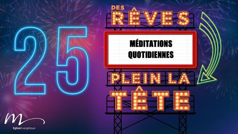 Des Rêves Méditation 25 - Jean 15.5 - Église M