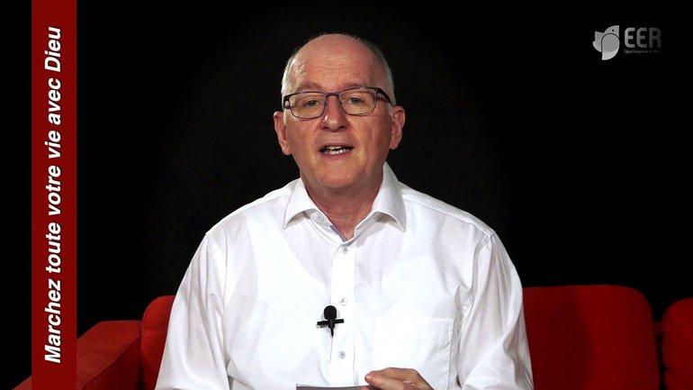 Marchez toute votre vie avec Dieu - EER Genève - Walter Zanzen