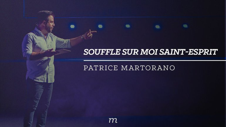 Souffle sur moi Saint-Esprit - Patrice Martorano
