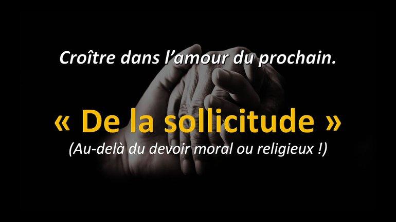 QUAND L'AMOUR SE MANIFESTE PAR DE LA SOLLICITUDE !