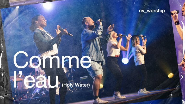Comme l'eau (Holy Water cover) _NV Worship  _FRENCH VERSION