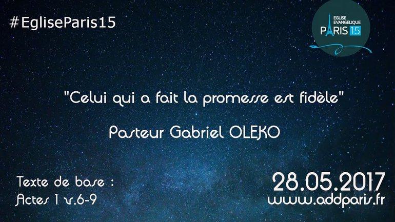 Celui qui a fait la promesse est fidèle - Pasteur Gabriel OLEKO