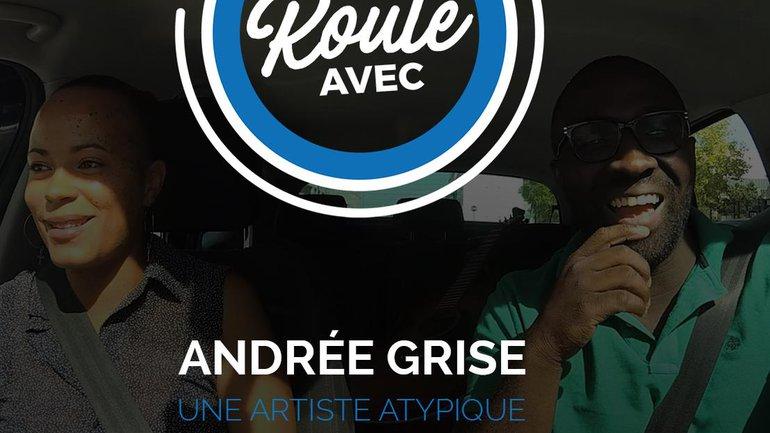 Je roule avec Andrée Grise