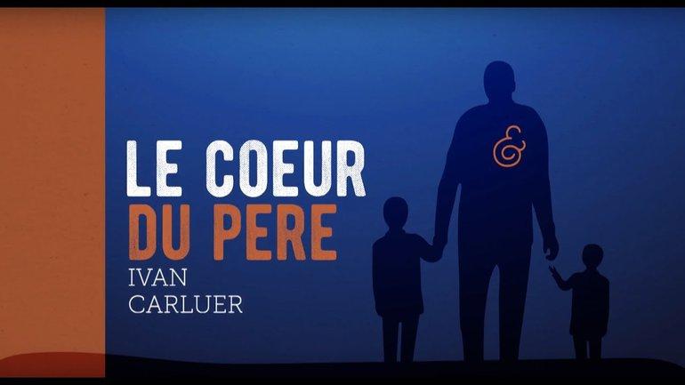 """2/5 """"Le Cœur du Père"""" avec Ivan Carluer - Son fils le quitte pour une aventure"""