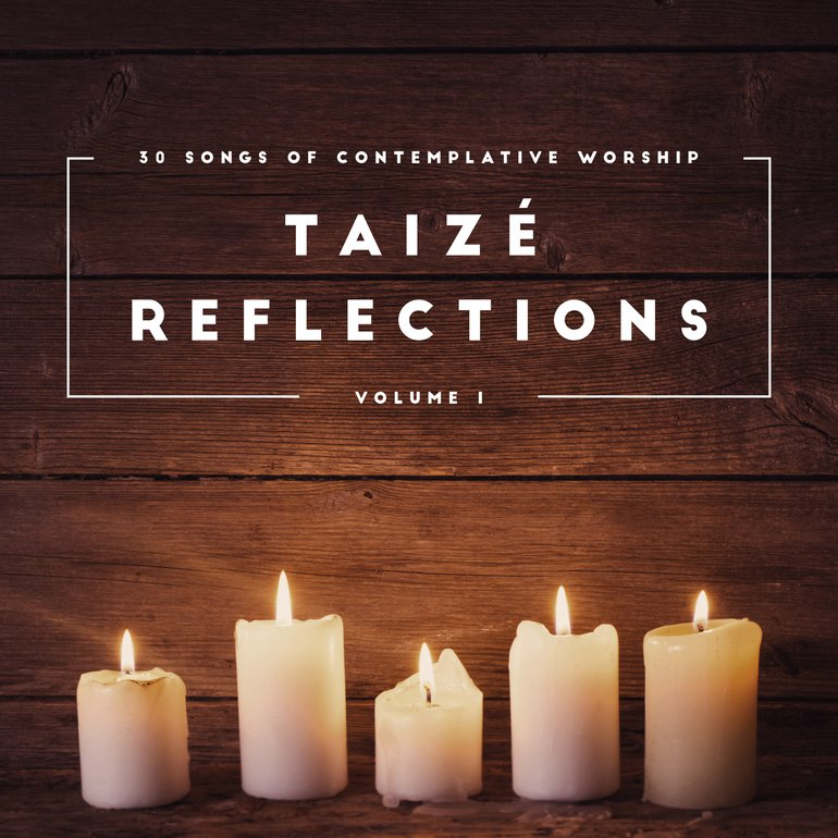 Taize refections
