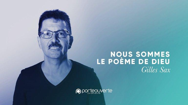 Nous sommes le poème de Dieu - Gilles Sax [Culte PO 25/08/2020]