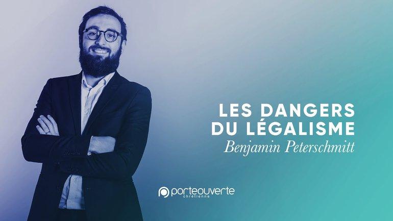 Les dangers du légalisme - Benjamin Peterschmitt [Culte PO 12/05/2020]