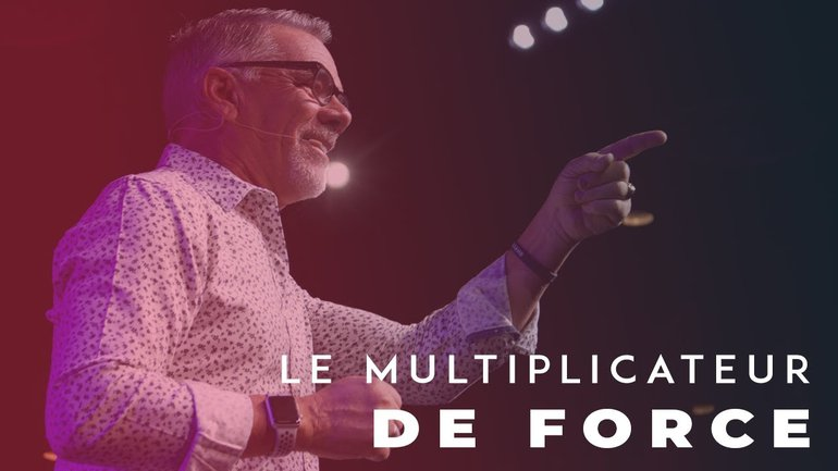 Le Multiplicateur de Force - Paul Marc Goulet