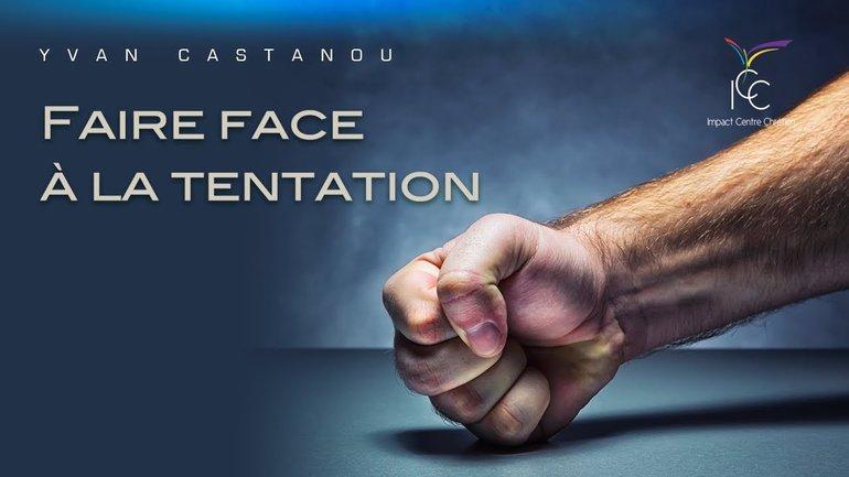 Yvan CASTANOU - Comment triompher au jour de la tentation ?