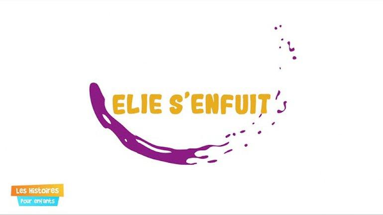 Elie s'enfuit 5 - Épisode 20