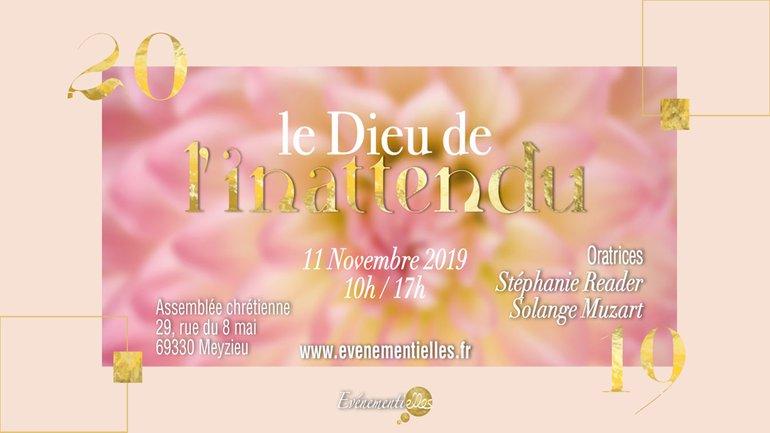 Rencontre de femmes 🎉 11 Novembre 2019 🌟 Le Dieu de l'inattendu