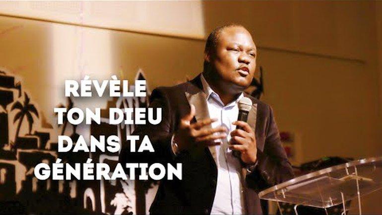 Révèle ton Dieu dans ta génération - Pasteur Ulrick Mavoungou