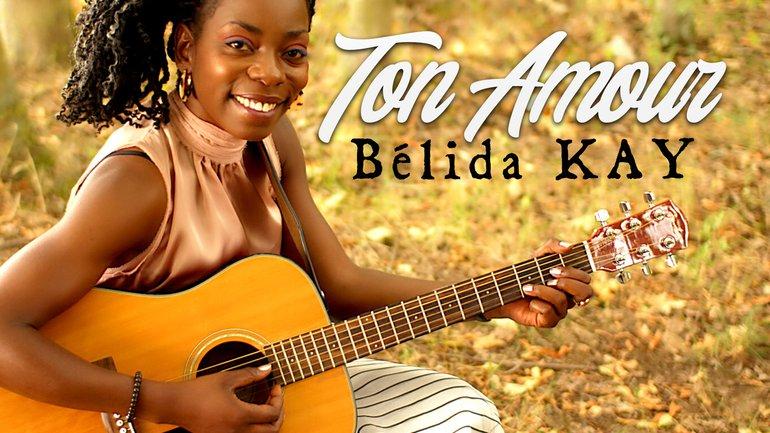 Bélida Kay - Ton Amour