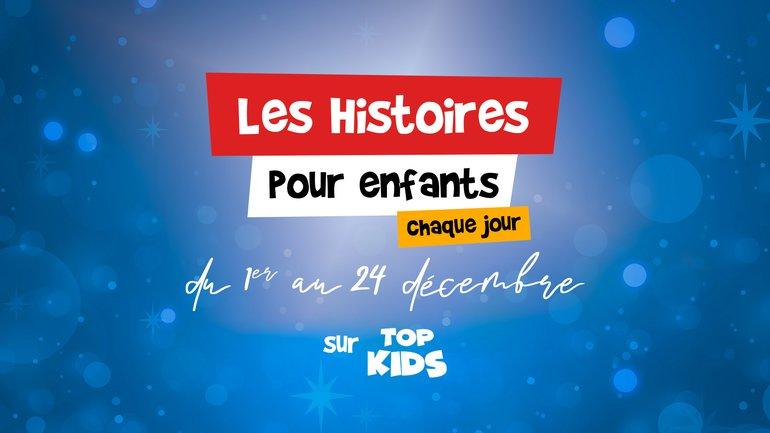 Découvrez les histoires de Noël  📖 sur TopKids !