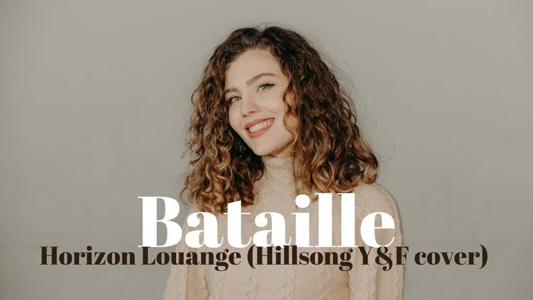 Bataille - Horizon Louange [@Hillsong Young & Free cover]